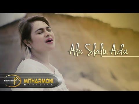 ALE SLALU ADA BY MITHA TALAHATU - FULL HD