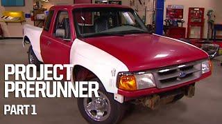 Turning A Tame Ranger Into A Street-Legal Desert PreRunner - Trucks! S2, E7