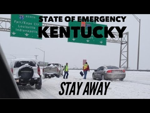 State of Emergency in Kentucky issued by governor . Truckers  Stay away from Kentucky right now