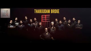 Thaikkudam Bridge Complete Collection