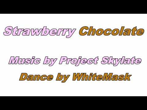 WhiteMask - Strawberry chocolate Dance cover