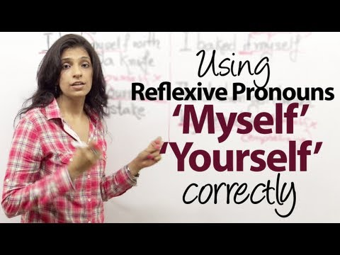 Using 'Myself', Yourself, Ourselves, Themselves Correctly - Reflexive Pronouns - Grammar Lesson