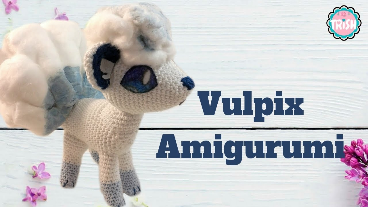 Tutorial Amigurumi Annarellagioielli : 🦊vulpix alola amigurumi🦊 pokemon crochet🦊🦊 youtube