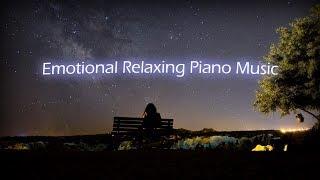 편안한 감성 피아노 음악모음 / 밤에 듣기 좋은 피아노 연주곡 / Emotional Relaxing Piano Music