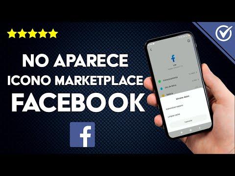 ¿Por qué no me Aparece el Icono de Marketplace en Facebook? - Solución