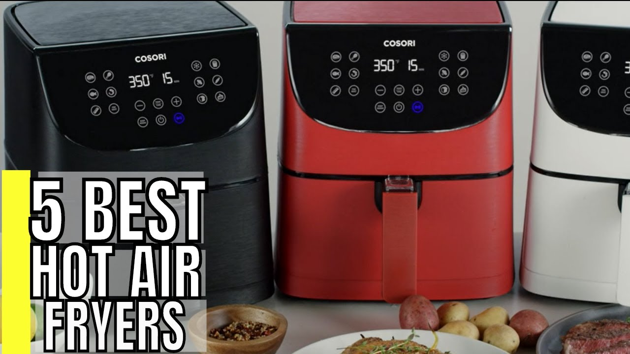 Best Hot Air Fryers 2020 - Best Air Fryer