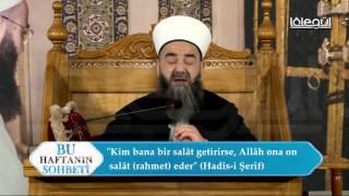 Gafil Halde Salevat Okuyana Da Bire On Rahmet Eder Mevla - Cübbeli Ahmet Hoca