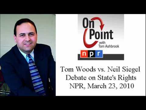 Tom Woods vs Neil Siegel on States