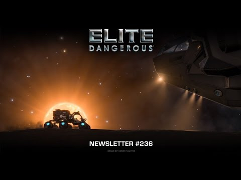 elite dangerous newsletter 236 youtube