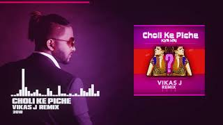 Choli Ke Piche VIkas J Re.mp3