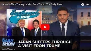Trevor Noah Goes All Godzilla On Donald Trump's Visit To Japan