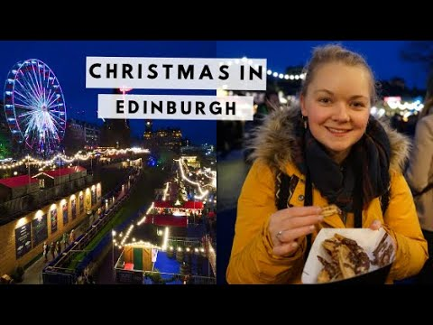Day at the Edinburgh Christmas Markets | EXPLORING EDINBURGH IN WINTER