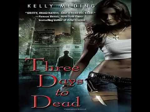 Kelly Meding   Dreg City 1   Three Days to Dead 1