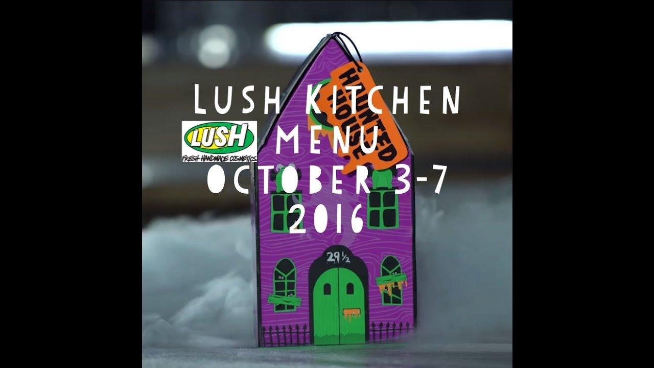 Lush Kitchen Menu October 3-7 2016 - YouTube