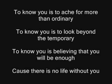 Casting Crowns - To Know You [With Lyrics]