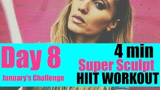 HIIT WORKOUT 4 MINUTES SUPER SCULPT - SUITABLE FOR EVERY FITNESS LEVEL - EASY TO FOLLOW