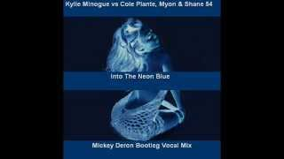 Into The Neon Blue Mickey Deron Bootleg Vocal Mix