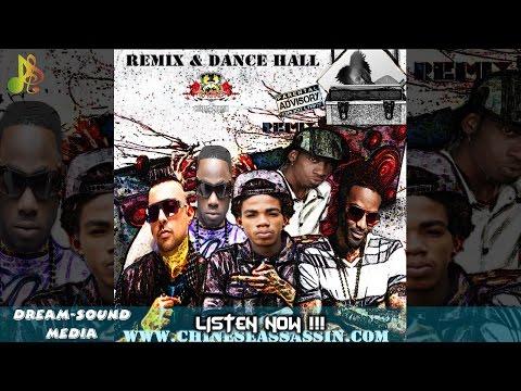 Chinese Assassin - Remix & Dance Hall Reggae (Mixtape 2017)
