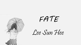 ( Học tiếng hàn qua nhạc phim) Fate - Lee Sun Hee