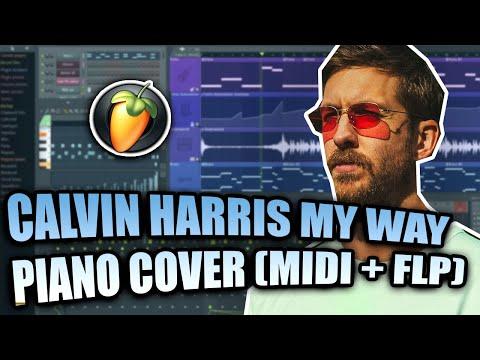 Calvin Harris - My Way (FL Studio Piano Cover + FLP)