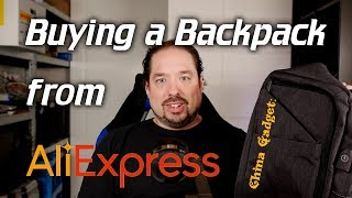 China Gadget: Buying a backpack from Aliexpress