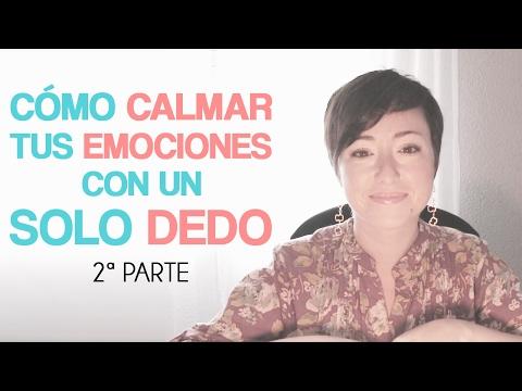 Cómo calmar tus emociones con un sólo dedo - 2ªparte - Eva Garrido - Acu Salud