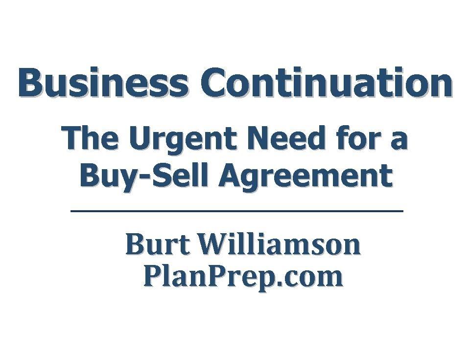 Business Continuation The Urgent Need For A Buy Sell Agreement