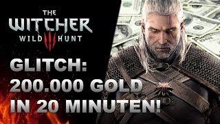 WITCHER 3 Neuer Gold Glitch! Extrem schnell! Funzt nur bis Patch 1.22