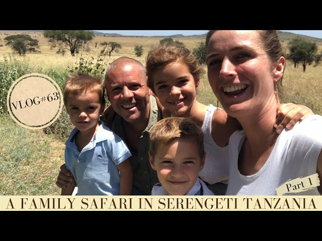 A family safari in Serengeti National Park Tanzania Part 1 | Makasa Tanzania Safari ǀ VLOG #63