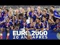 Euro 2000, 20 ans après...