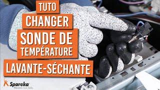 Comment changer la sonde de température sur une machine lavante séchante ?