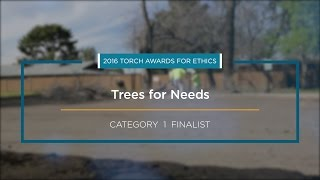 2016 BBB Torch Awards for Ethics Finalist: Trees for Needs