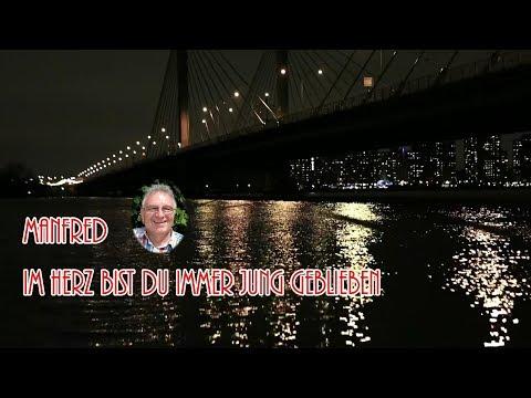 Manfred - Im Herz bist du immer jung geblieben (Originalsong)