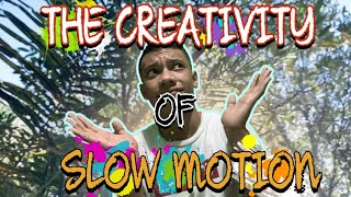 MAKE A CREATIVE SLOW MOTION VIDEO USING MY PHONE