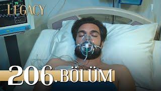 Emanet 206. Bölüm | Legacy Episode 206