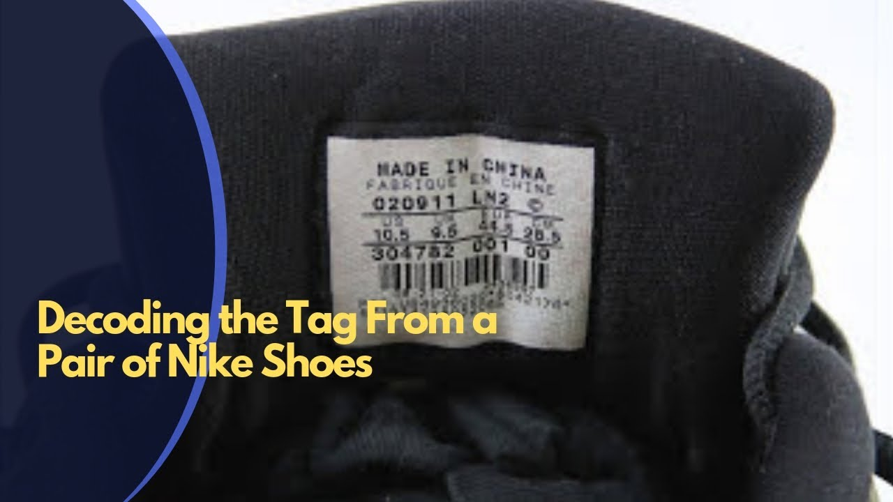 Decoding the tag from a pair of Nike Shoes to resale on eBay!