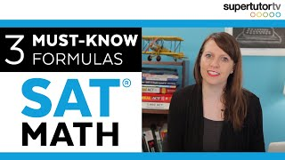 3 MUST-KNOW Formulas for the SAT Math Section