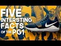 Five Interesting Facts of the Nike PG 1