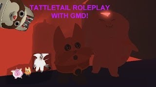 ROBLOX Tattletail Roleplay WITH GMD! GLITCH RYI AND GMDTAIL!