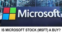 Stock Analysis: Is Microsoft Stock (MSFT) a Buy?
