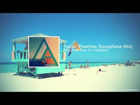 Klingande - Punga (Freetime Saxophone Mix)