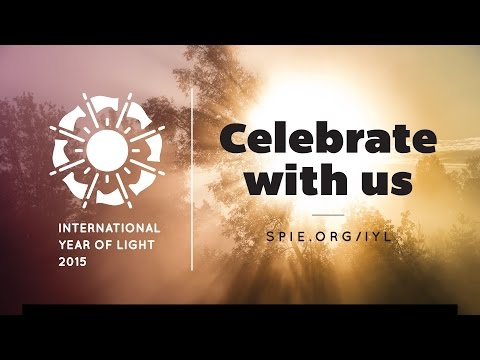 Celebrate The International Year of Light in 2015 with SPIE