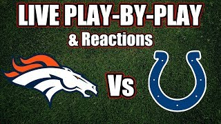 Broncos vs Colts | Live Play-By-Play & Reactions