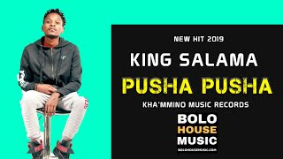King Salama - Phusha PhushaNew Hit 2019