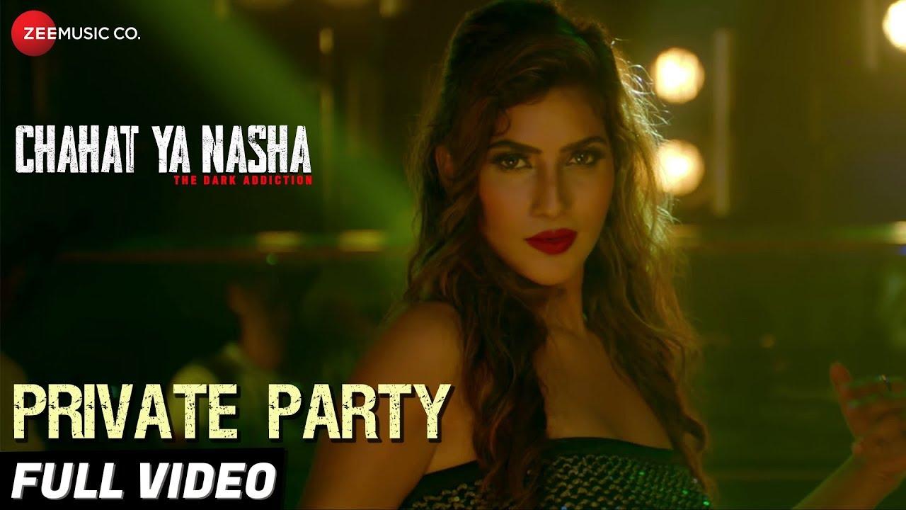 Private Party - Full Video | Chahat Ya Nasha | Sanjeev, Preety & Neha |Mamta S, Vaibhav N & Saumya U