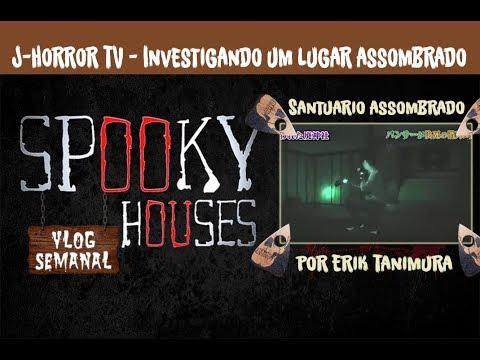 Análise Espiritual - J-HorrorTV - Santuário Assombrado