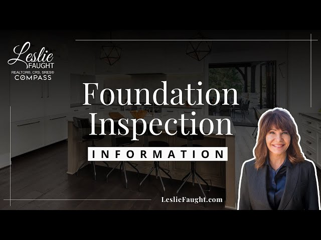 Foundation Inspection Information