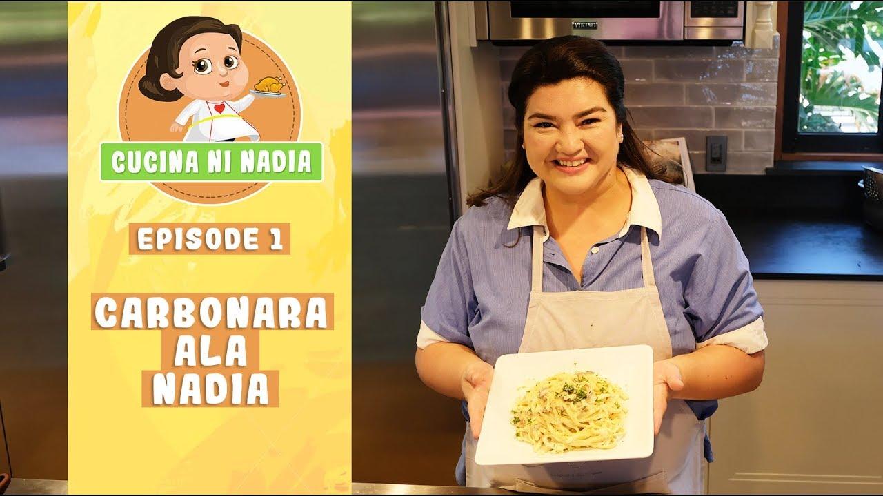 Cucina Ni Nadia Carbonara Ala Nadia Episode 1 Youtube