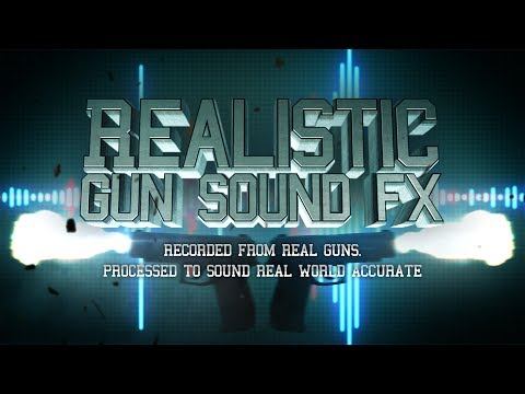 Real Guns SFX Pack!