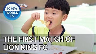 The first match of Lion King FC [The Return of Superman/2019.08.18]